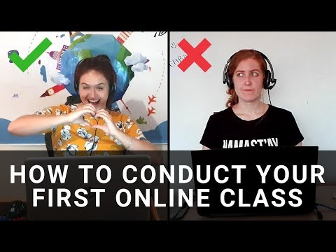 How to Conduct Your First Online Class