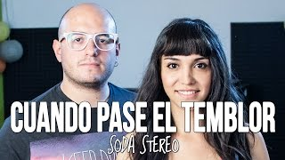 """""""Cuando pase el temblor"""" - Soda Stereo (Cover by The Covers) #74"""