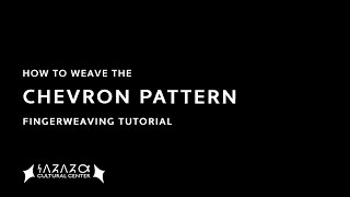 How to Weave the Chevron Pattern
