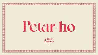 OQUES GRASSES - Petar-ho (Lyrics)
