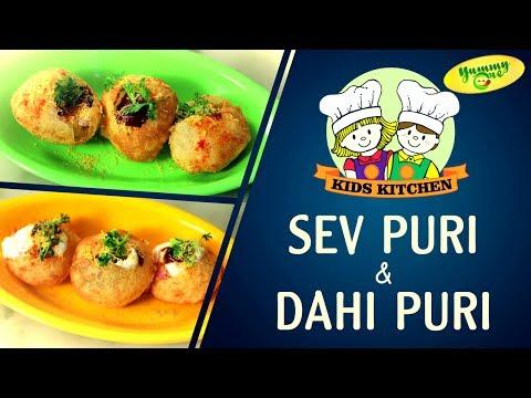 Sev Puri and Dahi Puri Recipe | Kids Kitchen | Yummyone