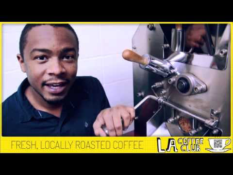 FIRST CRACK: A lesson in Fresh, Locally Roasted Coffee [ LACoffeeClub ]