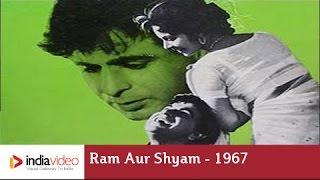 Ram Aur Shyam - 1967