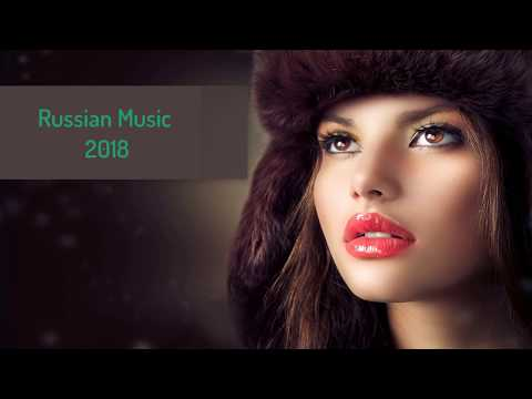 Russian Music Mix Best of 2017 - 2018 | Русская Музыка | Best Club Music 2018