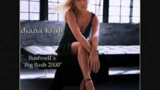 "Video thumbnail of ""Diana Krall - Boulevard of Broken Dreams"""