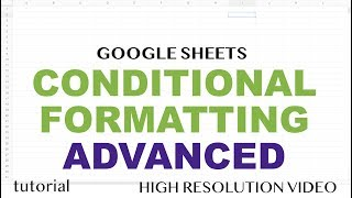 google sheets advanced conditional formatting - Thủ thuật máy tính