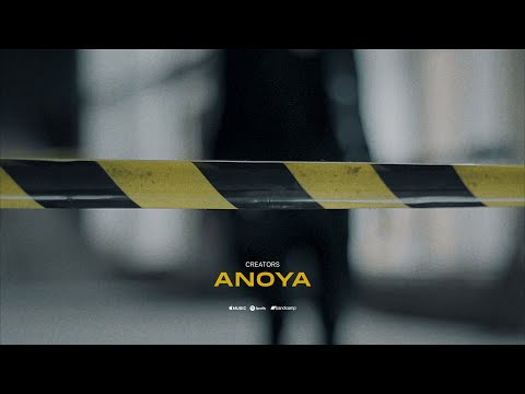 Creators - ANOYA [Official Music Video] online metal music video by CREATORS