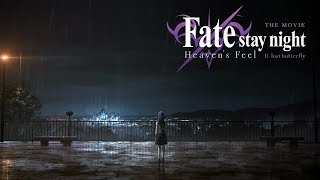 Fate/stay night: Heaven's Feel II. lost butterfly Video