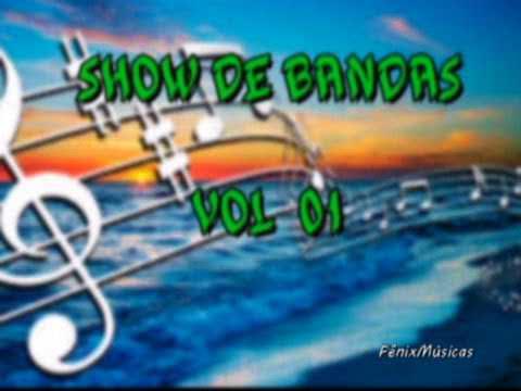 SHOW DE BANDAS - VOL 01