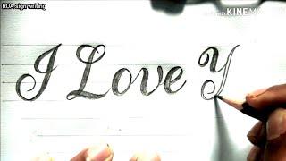 How to write I Love You in Cursive writing| calligraphy | I Love You | RUA sign writing
