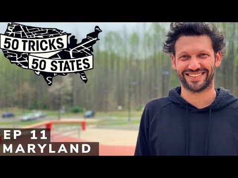 50 Tricks 50 States Skateboarding Challenge | Episode #11 | Maryland