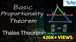 Basic Proportionality Theorem | Thales Theorem | Geometry | Math | Letstute