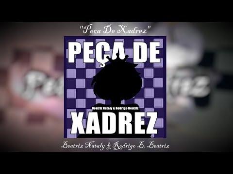 Peça De Xadrez (Vídeo Lírico) - Beatriz Nataly & Rodrigo B. Beatriz