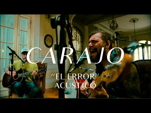 Carajo video El Error - CMTV Acústico 2016
