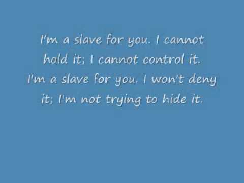 I'm A Slave 4 U with lyrics