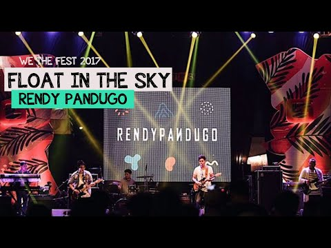 Rendy Pandugo - Float in The Sky live at We The Fest 2017