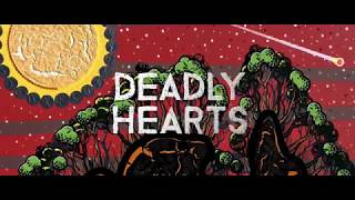 Deadly Hearts is a new compilation album that is a celebration of