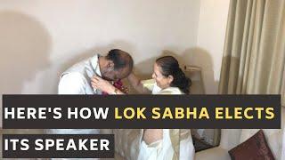 Here's how Lok Sabha elects its Speaker
