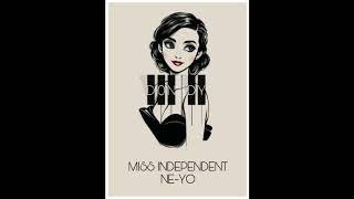 Ne-Yo - Miss Independent | Remix