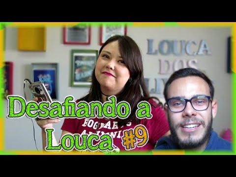 Desafiando a Louca #9 feat. Leitor 97 | Louca dos livros 2018