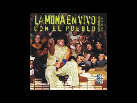 La Mona Jimenez 07-1b-A Que no (Vivo)