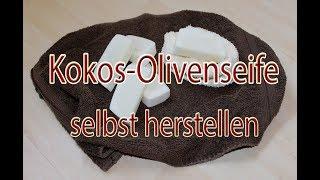 Kokos-Olivenölseife selbst herstellen | kalt gerührt | Hautpflege auch bei empfindlicher Haut