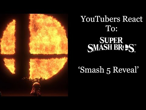 YouTubers React To Super Smash Bros: Smash Switch/Smash 5 Reveal