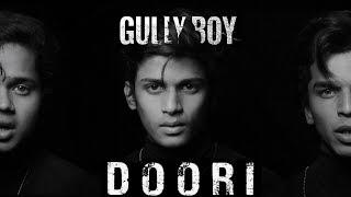 Doori | Gully Boy | Ranveer Singh  Alia Bhatt | Javed Akhtar | DIVINE | Rishi Rich | Zoya Akhtar