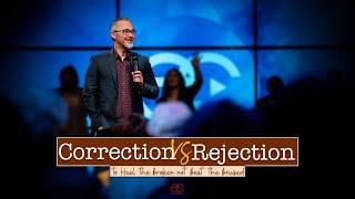Correction VS Rejection