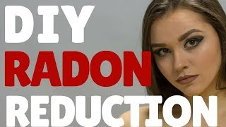 DIY Radon Reduction – How to prevent the lung cancer risk for your family