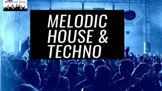 MELODIC HOUSE & TECHNO SEPTEMBER 2019 CLUB MIX