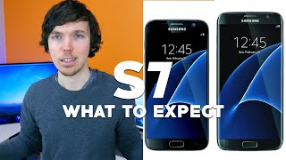 Samsung Galaxy S7 and S7 edge: What To Expect