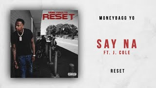 Moneybagg Yo   Say Na Ft. J. Cole (Reset)