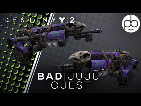 DESTINY 2: HOW TO GET THE BAD JUJU!