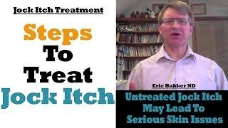 Jock Itch: Causes, Symptoms & Treatment by Expert Eric Bakker