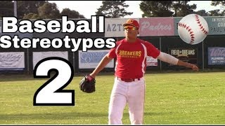 Baseball Stereotypes 2 | High School Edition