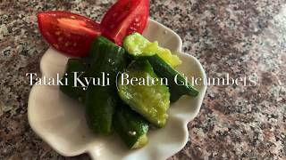 Tataki-Kyuli (Beaten Cucumbers)