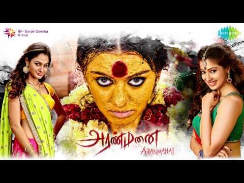 Aranmanai | Tamil Movie | Audio Jukebox