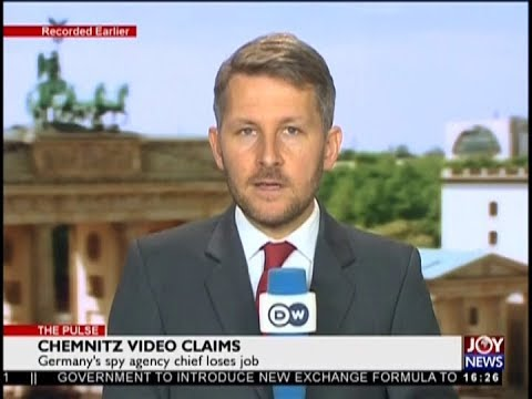 Chemnitz Video Claims - The Pulse on JoyNews (19-9-18)