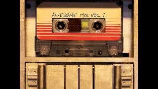 Guardians Of The Galaxy OST - Come And Get Your Love