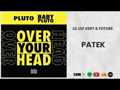 Future & Lil Uzi Vert – Patek