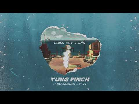 Yung Pinch - Smoke & Drive Feat. Blackbear & P-Lo (Prod. P-Lo) [OFFICIAL ANIMATION]
