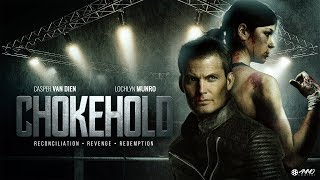 Chokehold   Official Trailer | Casper Van Dien, Lochlyn Munro