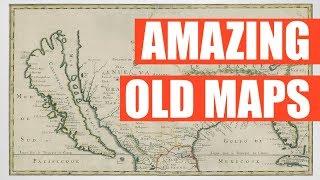 Amazing Old Maps