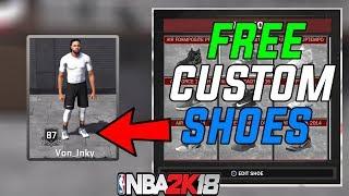 0527 NBA 2K18 How To Get Free Custom Shoes NBA2K18