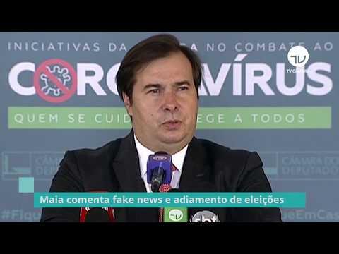 Maia comenta fake news e adiamento de eleições - 02/06/20