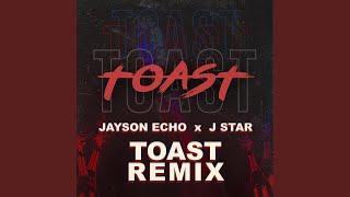 Toast (Remix)