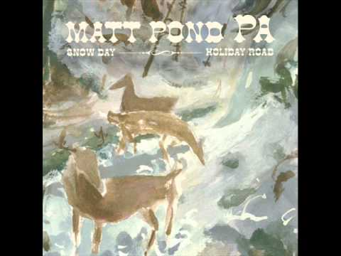 Snow Day (Song) by Matt Pond PA