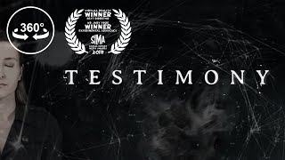 Testimony - 360 VR Video