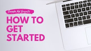 The Ultimate Guide to the Google Ad Grant (2019)